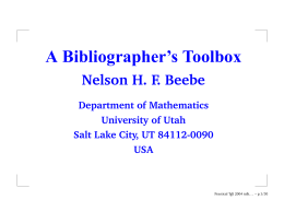 A Bibliographer's Toolbox Nelson H. F. Beebe Department of Mathematics University of Utah