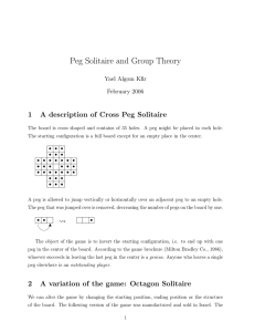 Peg Solitaire and Group Theory 1 A description of Cross Peg Solitaire