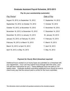 Graduate Assistant Payroll Schedule, 2012-2013 Pay Period Date of Pay