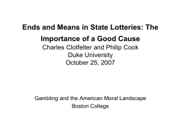 Ends and Means in State Lotteries: The Duke University