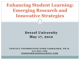 Enhancing Student Learning: Emerging Research and Innovative Strategies Drexel University