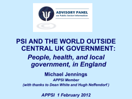 PSI AND THE WORLD OUTSIDE CENTRAL UK GOVERNMENT: People, health, and local