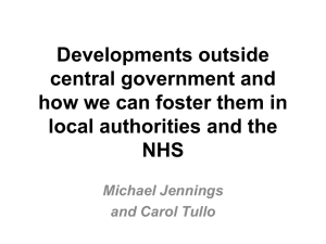 Developments outside central government and how we can foster them in