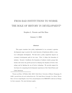 FROM BAD INSTITUTIONS TO WORSE: THE ROLE OF HISTORY IN DEVELOPMENT ∗