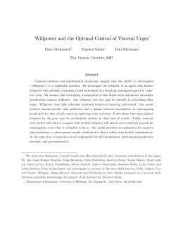 Willpower and the Optimal Control of Visceral Urges Emre Ozdenoren Stephen Salant