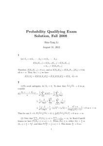 Probability Qualifying Exam Solution, Fall 2008 Shiu-Tang Li August 31, 2012