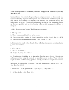 M3210 Assignment 2 (last two problems dropped on Monday 1/23/06): Instructions:
