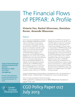 The Financial Flows of PEPFAR: A Profile Victoria Fan, Rachel Silverman, Denizhan