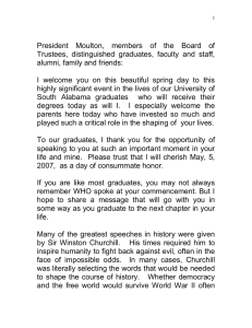 President Moulton, members of the Board of alumni, family and friends: