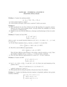 MATH 5620 – NUMERICAL ANALYSIS II PRACTICE FINAL EXAM − y