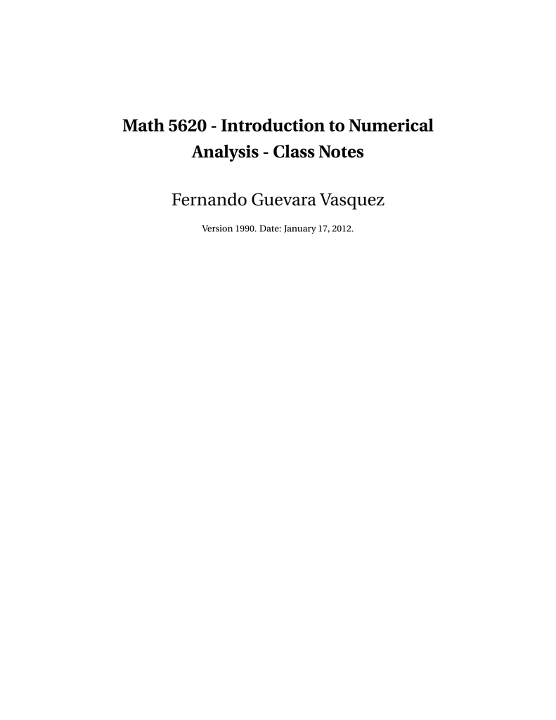 Math 5620 - Introduction to Numerical Analysis - Class Notes
