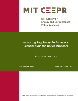 Improving Regulatory Performance: Lessons from the United Kingdom Michael Greenstone