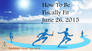 How To Be Fiscally Fit June 26, 2015 Summer