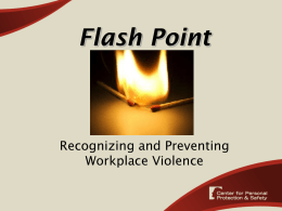 Flash Point Recognizing and Preventing Workplace Violence