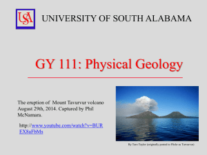 GY 111: Physical Geology  UNIVERSITY OF SOUTH ALABAMA