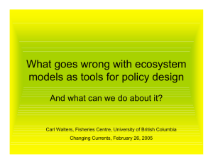 What goes wrong with ecosystem models as tools for policy design