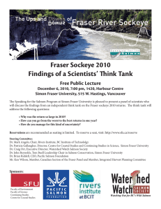 Fraser Sockeye 2010 Findings of a Scientists' Think Tank  Free Public Lecture