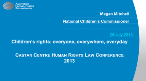 Children's rights: everyone, everywhere, everyday C H R