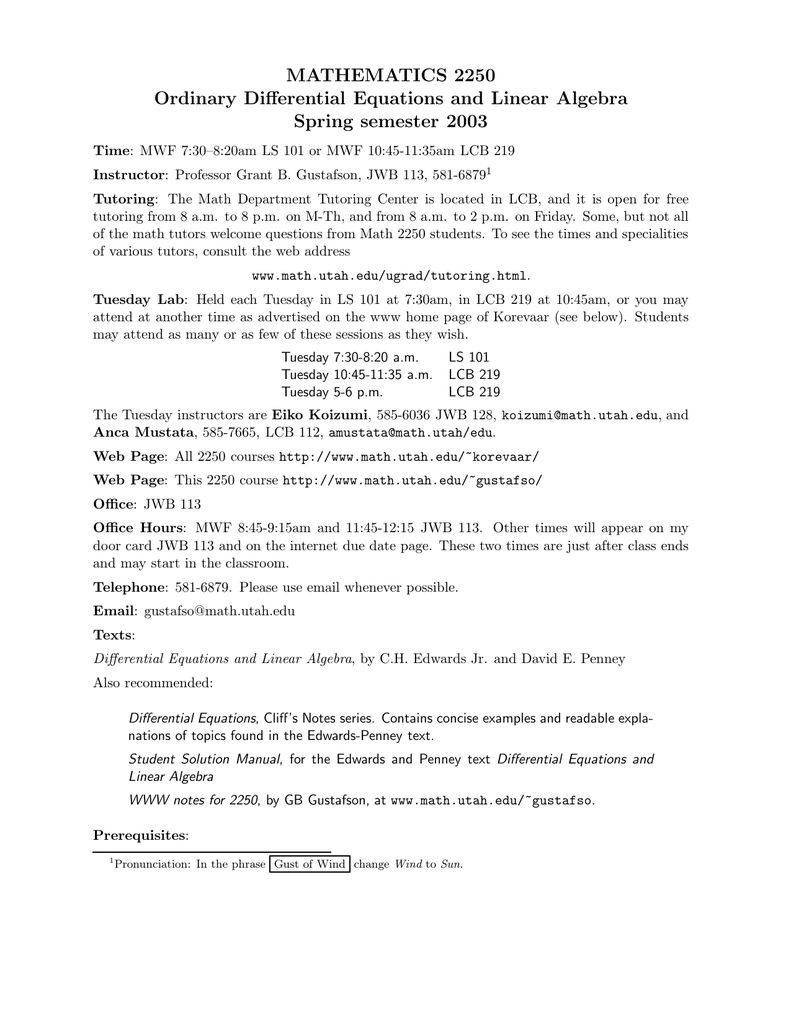 MATHEMATICS 2250 Ordinary Differential Equations and Linear Algebra Spring  semester 2003