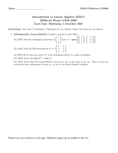 Introduction to Linear Algebra 2270-3 Midterm Exam 3 Fall 2008 Name