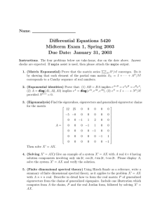 Differential Equations 5420 Midterm Exam 1, Spring 2003 Name