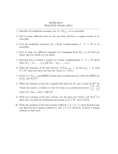 MATH 2270-1 PRACTICE EXAM 2-SP12 to be invertible.