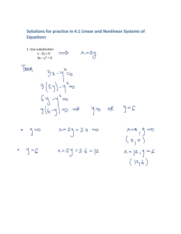 Solutions for practice in 4.1 Linear and Nonlinear Systems of  Equations     1. Use substitution