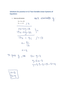 Solutions for practice in 4.2 Two‐Variable Linear Systems of  Equations    1.  Solve by elimination