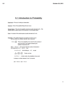 9.1 Introduction to Probability 9.1 October 29, 2013 1
