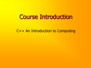 Course Introduction C++ An Introduction to Computing