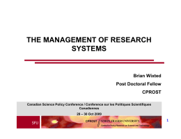 THE MANAGEMENT OF RESEARCH SYSTEMS Brian Wixted Post Doctoral Fellow