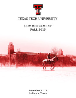 COMMENCEMENT FALL 2015 December 11-12 Lubbock, Texas
