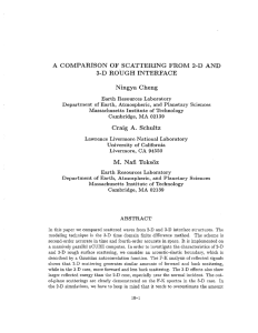 A COMPARISON OF SCATTERING FROM 2-D AND 3-D ROUGH INTERFACE Ningya Cheng