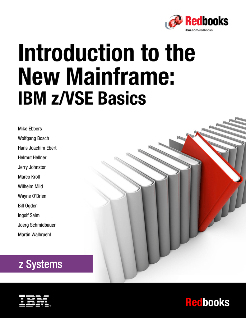 Introduction to the New Mainframe: IBM z/VSE Basics Front cover