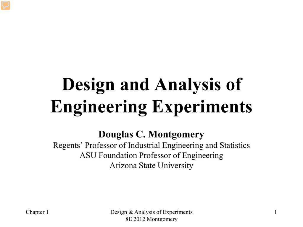 Design and Analysis of Engineering Experiments Douglas C