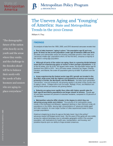 The Uneven Aging and 'Younging' of America: State and Metropolitan