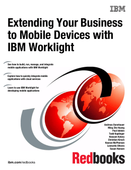 Extending Your Business to Mobile Devices with IBM Worklight Front cover