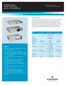 DC Power System -48 VDC, 1kW to 4kW NetSure 211 C23/C45/ C46 Introduction