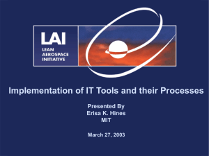 Implementation of IT Tools and their Processes Presented By Erisa K. Hines MIT