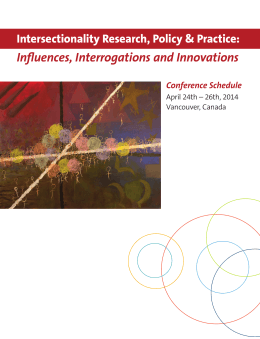 Influences, Interrogations and Innovations Intersectionality Research, Policy & Practice: Conference Schedule