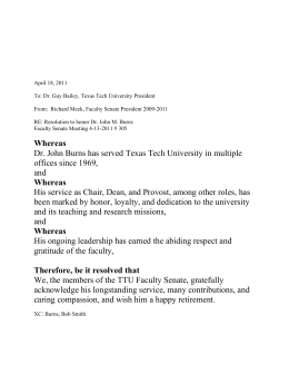 April 18, 2011 To: Dr. Guy Bailey, Texas Tech University President