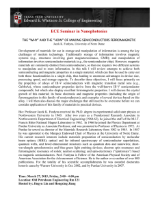 "ECE Seminar in Nanophotonics THE ""WHY"" AND THE ""HOW"" OF MAKING SEMICONDUCTORS FERROMAGNETIC"