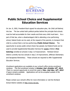 Public School Choice and Supplemental Education Services No Child Left Behind,