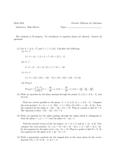 Math 2210 Practice Midterm #1 Solutions Instructor: Mike Shrieve Name: