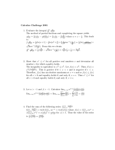 1. Evaluate the integral = (