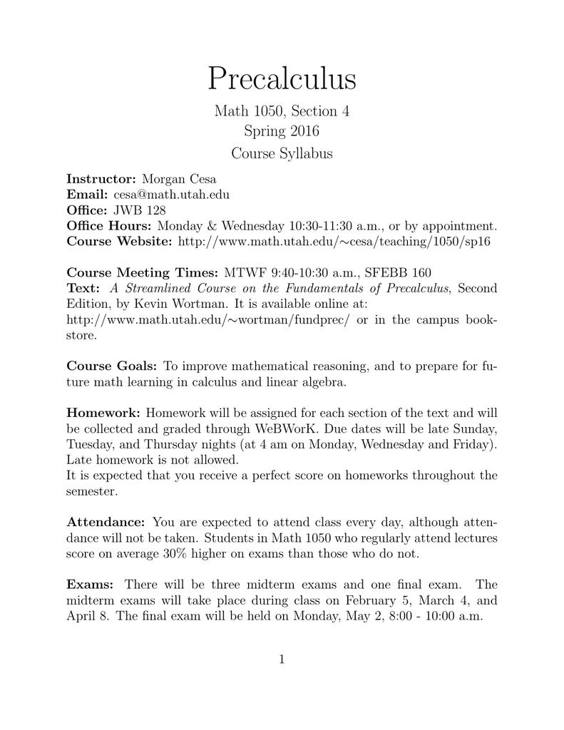 Precalculus Math 1050, Section 4 Spring 2016 Course Syllabus