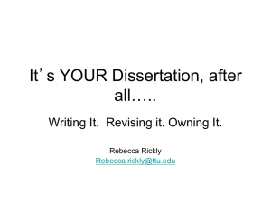 It's YOUR Dissertation, after all….. Writing It.  Revising it. Owning It.