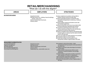 RETAIL/MERCHANDISING What can I do with this degree? AREAS EMPLOYERS