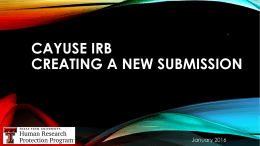 CAYUSE IRB CREATING A NEW SUBMISSION January 2016 1