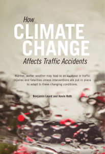 CLIMATE CHANGE How Affects Traffic Accidents